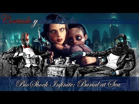 Análisis / Review BioShock Infinite: Burial at Sea - Cortado y con Leche 2x04