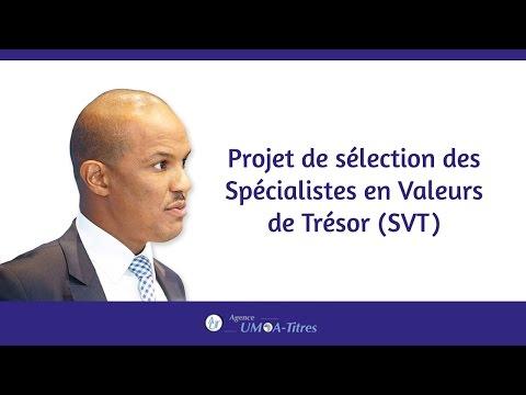 Projet de sélection des Spécialistes en Valeurs de Trésor (SVT)