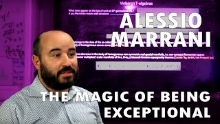Alessio Marrani The Magic of Being Exceptional
