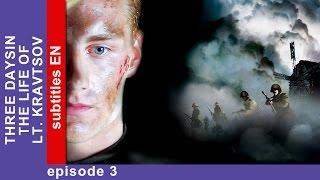 Three Days in the Life of Lt. Kravtsov - Episode 3. Military Drama. StarMedia. English Subtitles