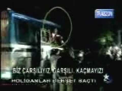 ÇARŞI Trabzon baskını UNUTULMAZ EFSANE