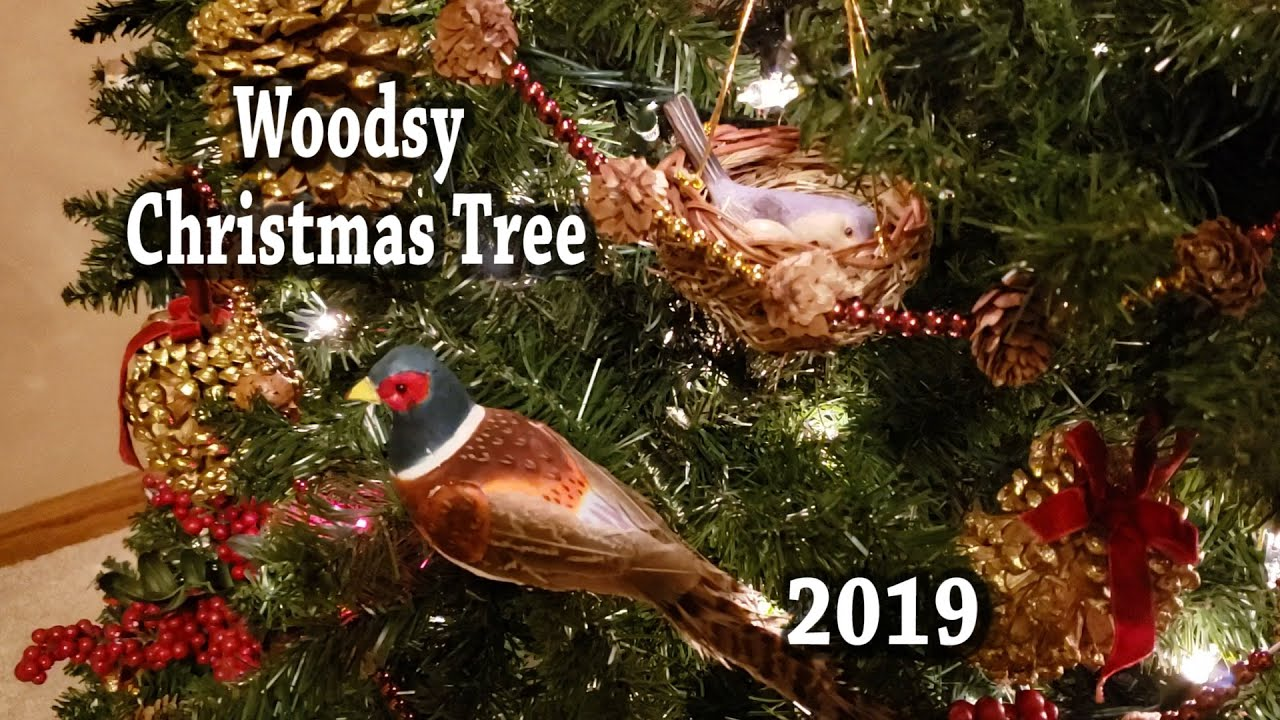 Decorating A Woodsy Christmas Tree Youtube