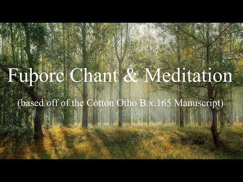 Fuþorc Chant and Meditation