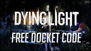dying light premium dockets