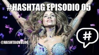 #HASHTAG EP05: LADY GAGA ABRIÓ EL ITUNES FESTIVAL 2013, TODO SOBRE IOS7, TWITTER COMPRA TRENDRR thumbnail