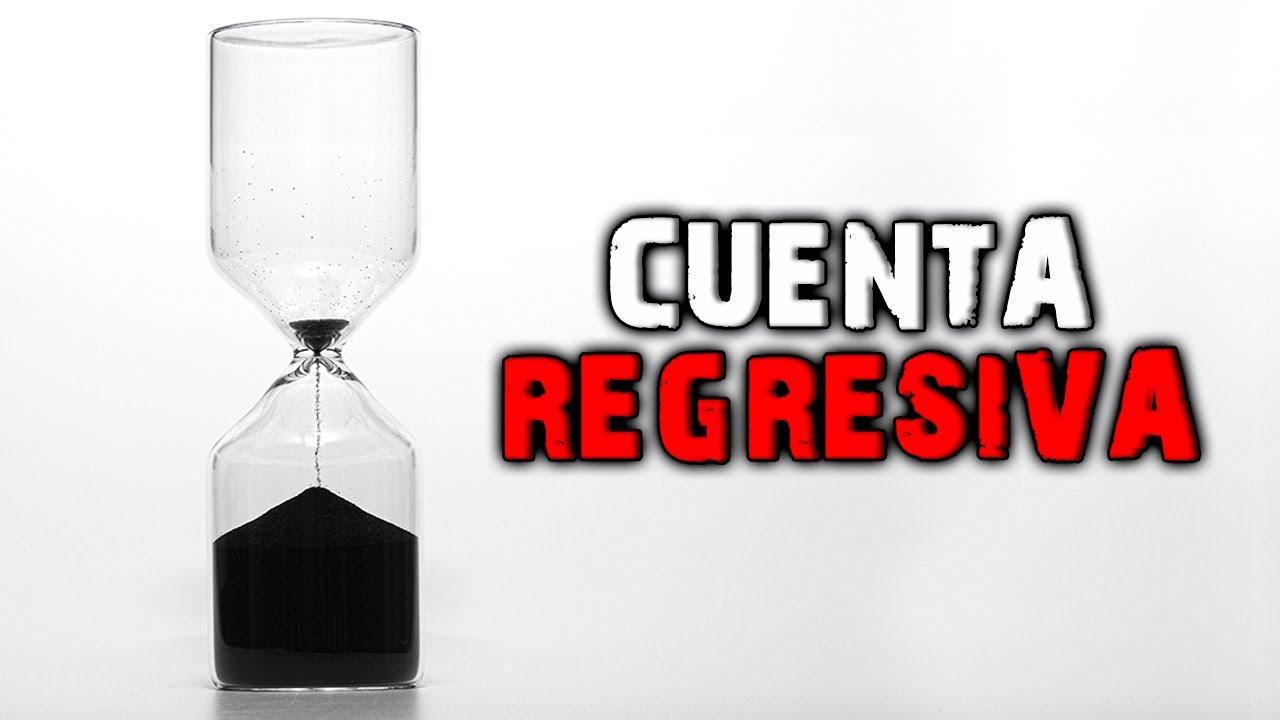 Cuenta regresiva - Creepypasta