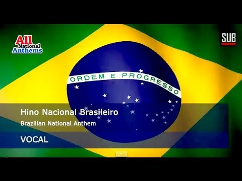 BRAZIL national anthem (with lyrics in all languages)