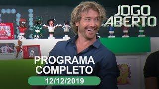 Jogo Aberto - 12/12/2019 - Programa completo