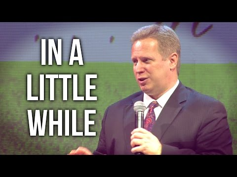"""In A Little While"" – Pastor Raymond Woodward"