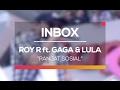 Roy Ricardo ft. Gaga Muhammad dan Lula Lahfah - Panjat Sosial (Live on Inbox)