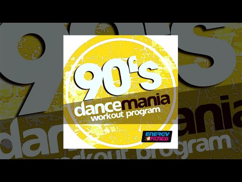 E4F - 90'S Dancemania Workout Program - Fitness & Music 2018