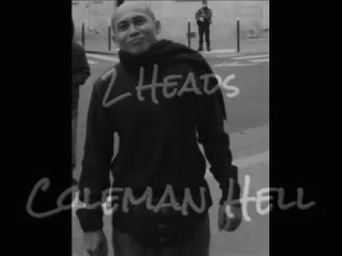 ◄ Coleman Hell - 2 Heads [ Lyrics ]  ►