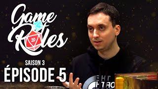 GAME of ROLES : Voyages dans le temps   S03E05