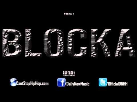 Pusha T   Blocka ft  Popcaan & Travis Scott Prod  by Young Chop