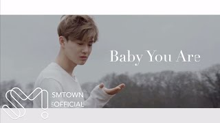Download lagu Exo 에소 Baby You Are - FMV