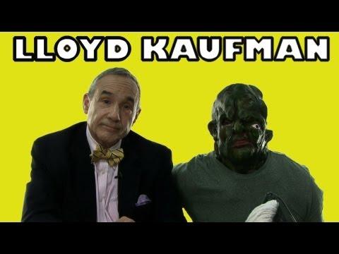 Ask Lloyd Kaufman Anything