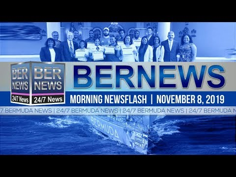 Bermuda Newsflash For Friday, November 8, 2019