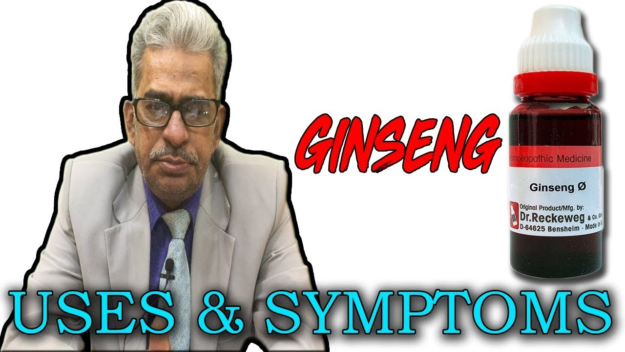 Ginseng in Hindi - Uses & Symptoms by Dr P  S  Tiwari