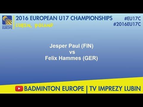 #2016EU17C Lubin - Jesper Paul (FIN) VS Felix Hammes (GER)