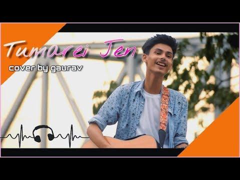Tumarei Jen Cover By Gaurav Raj
