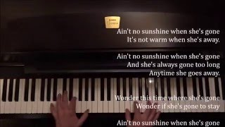 Bill Withers: Ain't No Sunshine + piano sheets & lyrics