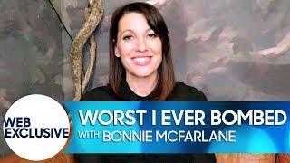Worst I Ever Bombed: Bonnie McFarlane