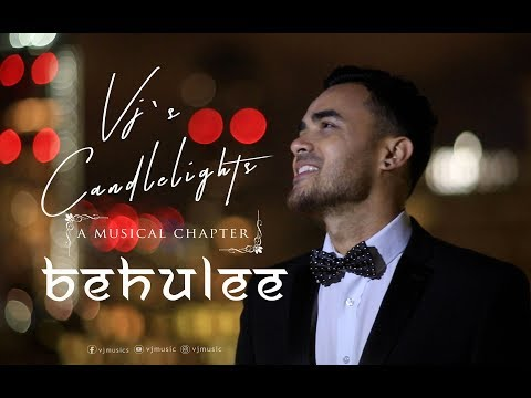 Vj's Candlelights - Behulee