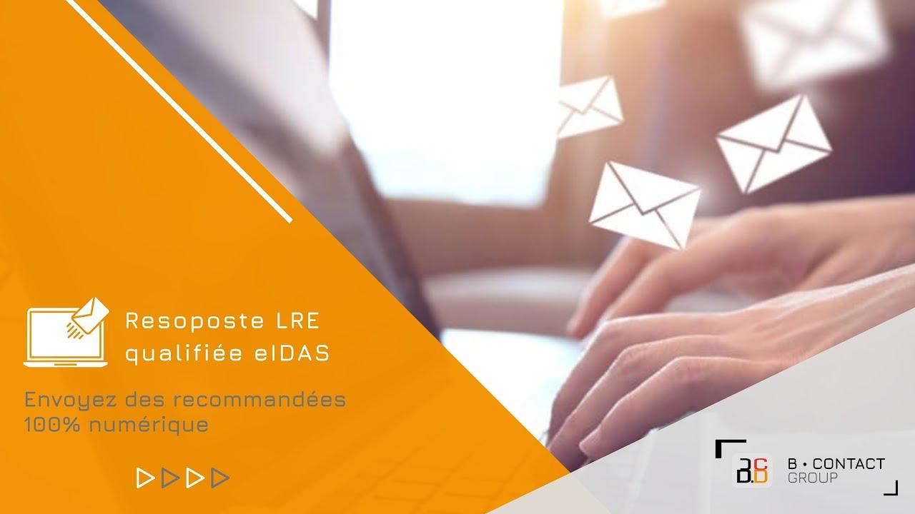 Resoposte LRE qualifiée eIDAS, un courrier recommandé 100% numérique