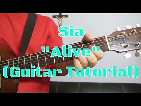 "Sia - ""Alive"" How to Play Guitar (Easy!! Guitar Tutorial!!)"