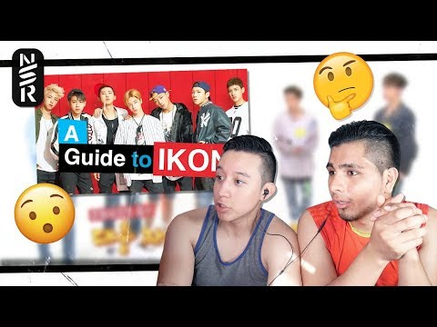 GUYS REACT TO 'A Guide to iKON'