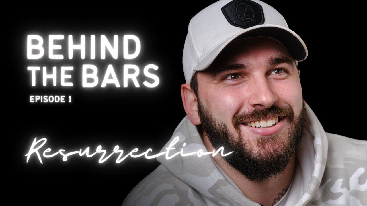 Dilz | Behind the Bars - Ep 1: Resurrection