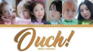 ARIAZ (아리아즈) – Ouch! Lyrics (Color Coded Han/Rom/Eng) YouTube Videos