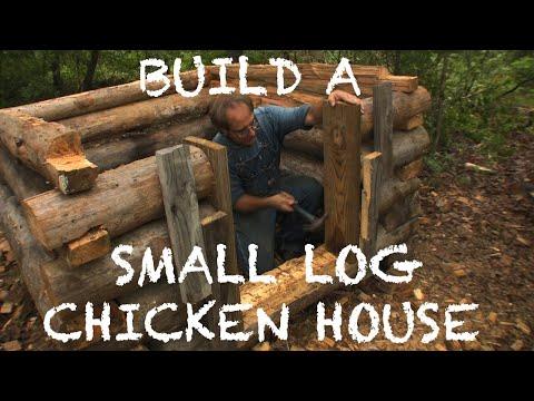 Building a Small Log Chicken House - The Farm Hand's Companion Show, ep 10
