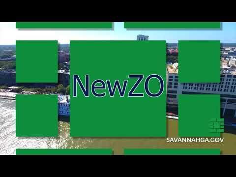 City of Savannah's New Zoning Ordinance - NewZo Process Moving Forward