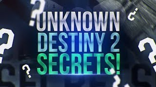 The most unknown & secret things in destiny 2!