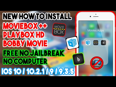 New How To Install MovieBox/PlayBox HD/Bobby Movie (NO JAILBREAK/COMP) IOS 10/9 On IPhone/iPod/iPad