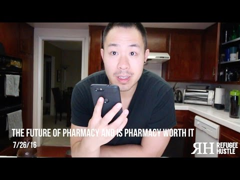 The future of pharmacy and is pharmacy worth it