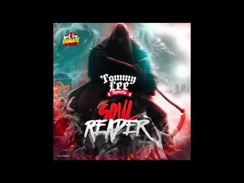 Tommy Lee Sparta  - Soul reaper (Official audio) -  Damage Musiq 2016