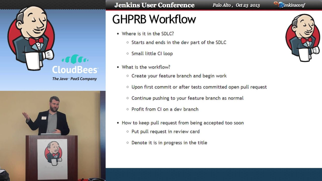 2013 JUC Palo Alto - Will Soula - GitHub Pull Request Builder Workflow