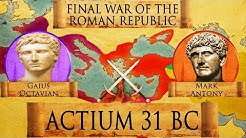 Battle of Actium (31 BC) - Final War of the Roman Republic DOCUMENTARY