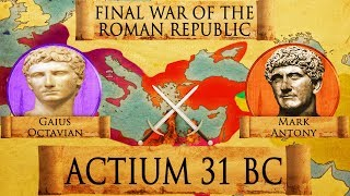 Battle of Actium (31 BC) - Final War of the Roman Republic DOCUMENTARY thumbnail