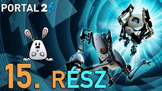 Portal 2 Coop w/ Nyullancs - Faltól falig 😵 | 15. rész