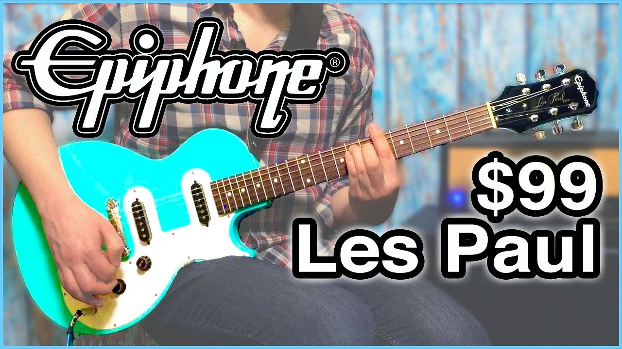 Epiphone Les Paul SL - $99 Les Paul ?