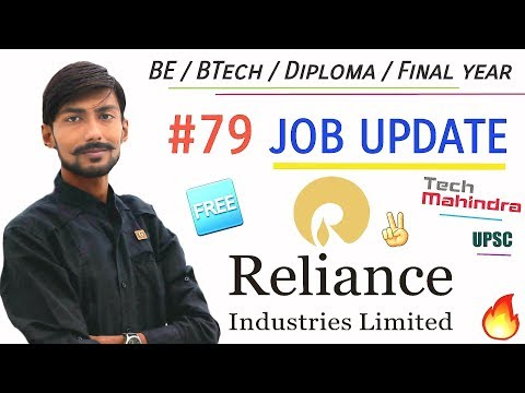 RIL recruitment 2019 | RELIANCE INDUSTRIES | FREE ( NO FEE )  , UPSC , SSC & more : #79 JOB UPDATE