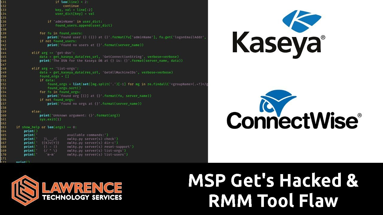 MSP Get's Hacked & RMM Tool Flaw With ConnectWise API connecting to Kaseya