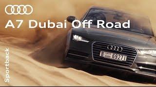 The Audi A7: Off-road in Dubai