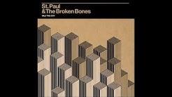 St. Paul & The Broken Bones - Half the City FULL ALBUM HD