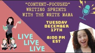 December Content-Focused Writing Sprints // LIVESTREAM