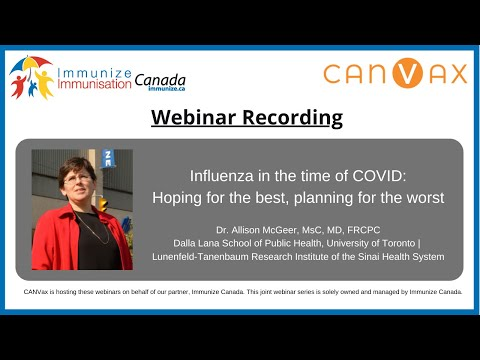 Joint Immunize Canada/CANVax Webinar Series – Influenza In The Time Of COVID
