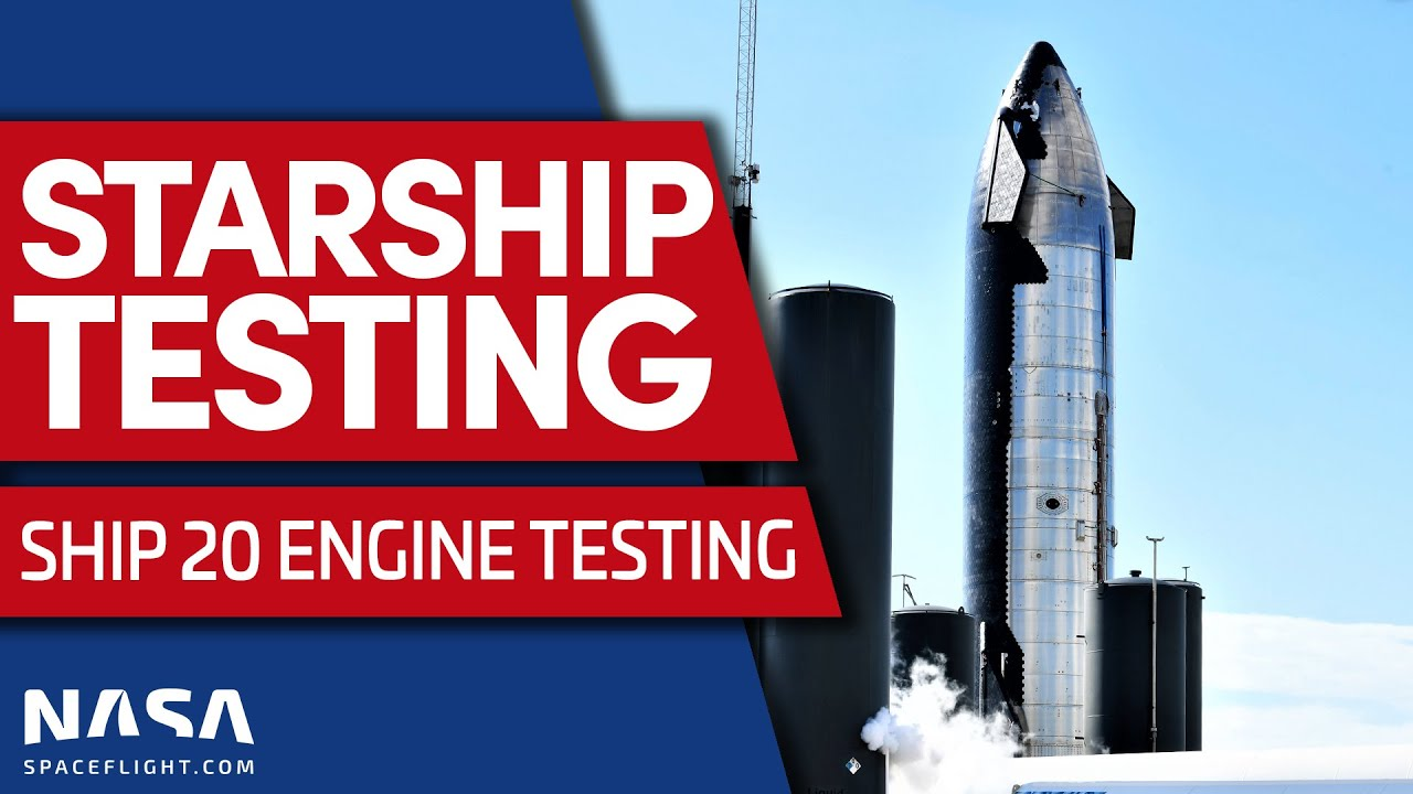 Ship 20 Engine Testing with Orbital Starship Prototype